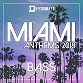Miami 2018 Anthems Bass - EP de Various Artists