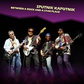 Between a Rock and a Star Place de Sputnik Kaputnik