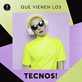 Que vienen los Tecnos! by Various Artists