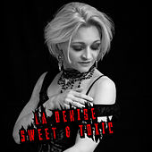 Sweet & Toxic by DENISE
