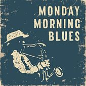 Monday Morning Blues de Various Artists