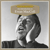 An Introduction to Ewan MacColl di Ewan MacColl