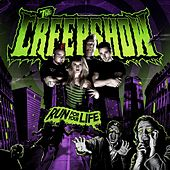 Run For Your Life by The Creepshow