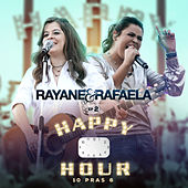 Happy Hour 10 Pras 6 (EP 2) de Rayane & Rafaela