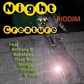 Night Creature Riddim von Various Artists