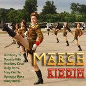 March Riddim von Various Artists