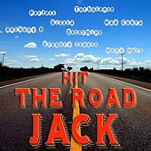 Hit the Road Jack Riddim by Various Artists