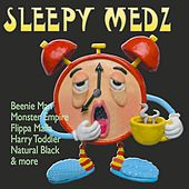 Sleepy Medz Riddim by Various Artists