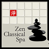 Zen Classical Spa by Various Artists