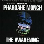 The Awakening von Pharoahe Monch