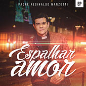 Espalhar Amor by Various Artists