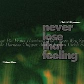Never Lose That Feeling by Various Artists