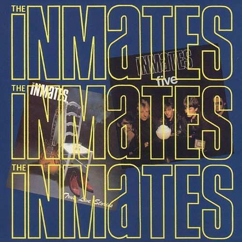 True Live Stories / Five by The Inmates