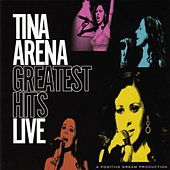 Greatest Hits Live by Tina Arena
