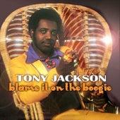 Blame It On the Boogie de Tony Jackson