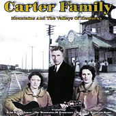 Mountains And Valleys by The Carter Family
