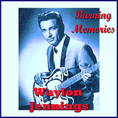 Burning Memories de Waylon Jennings