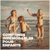 Comptines indémodables pour enfants de Various Artists