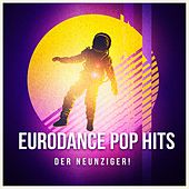 Eurodance Pop Hits der Neunziger! by Various Artists