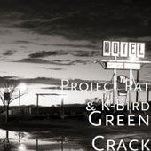Green Crack von Project Pat