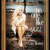No One Like You by Lady Redneck