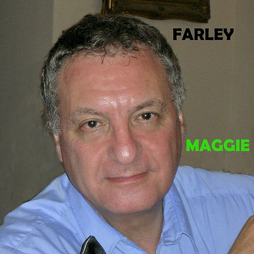 Maggie by Farley