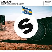 One Nation Under Lasers von Dada Life