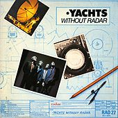 Without Radar (Expanded Edition) de The Yachts