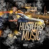 Hustlers Music by Lil Reeg Da Don