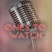 Ones to Watch, Vol. 1 by Various Artists