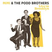 Live in Brooklyn by Mimi