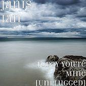 Today You're Mine (Unplugged) von Janis Ian