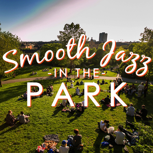 Smooth Jazz in the Park by Smooth Jazz Allstars