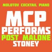 MCP Performs Post Malone: Stoney von Molotov Cocktail Piano