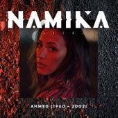 Ahmed (1960-2002) von Namika