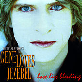 Love Lies Bleeding de Gene Loves Jezebel
