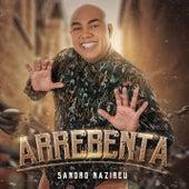 Arrebenta (Playback) by Sandro Nazireu