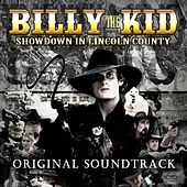 Billy the Kid: Showdown in Lincoln County (Original Soundtrack) by Various Artists