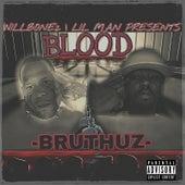 Blood Bruthuz by Willbone2