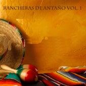 Rancheras De Antaño Vol 1 by Various Artists