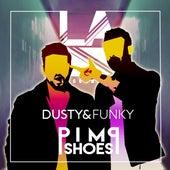 Pimp Shoes by Dusty