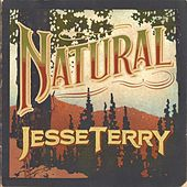 Natural by Jesse Terry