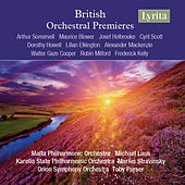British Orchestral Premieres by Various Artists