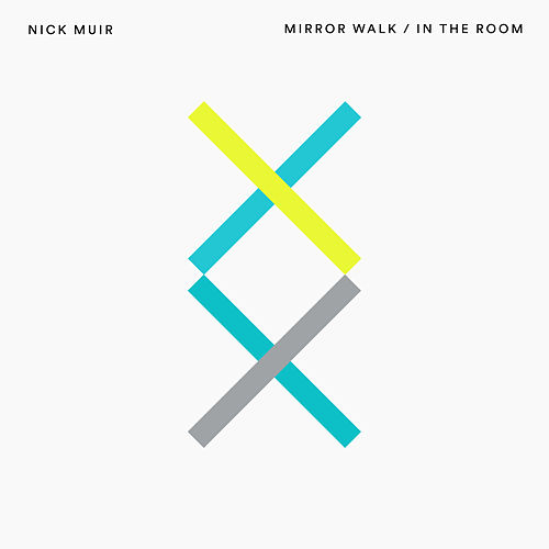 Mirror Walk / In the Room by Nick Muir