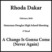 A Change Is Gonna Come (Never Again) von Rhoda Dakar