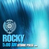 5:00 Am by Rocky