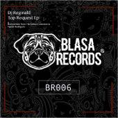 Top Request EP by Dj Reginald