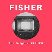 The Original Fisher von Fisher