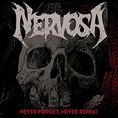 Never Forget, Never Repeat de Nervosa