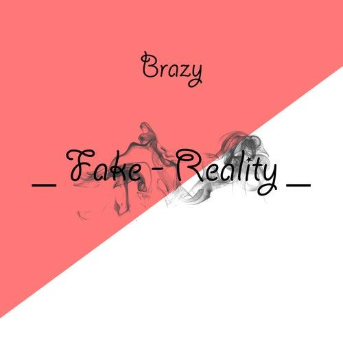 fake reality single explicit by brazy napster
